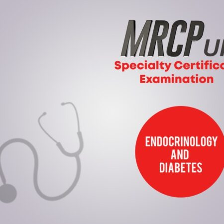 Endocrinology and Diabetes_ SCEs_MRCP UK