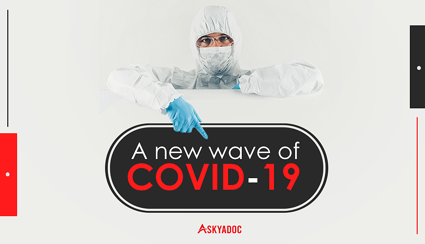 New wave of COVID-19