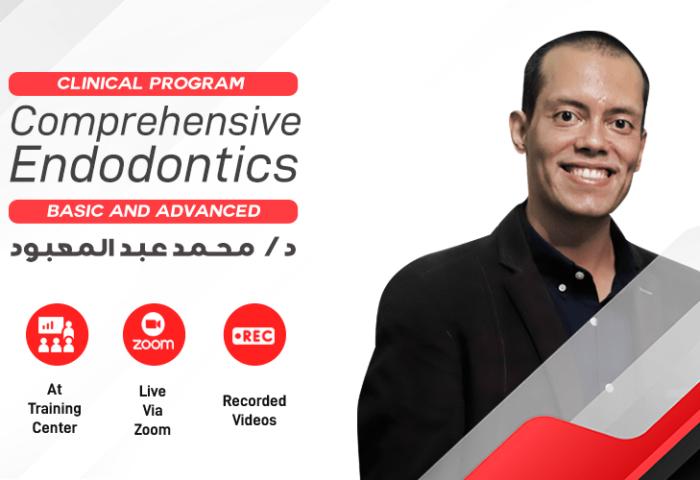 Comprehensive Endodontic clinical program  (Basic & Advanced )